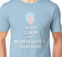 """""""Keep Calm and Wubba Lubba Dub Dub"""" Unisex T-Shirt"""