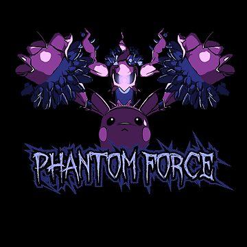 Phantom Force by UnlikelyYuusha