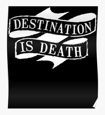 Destination is Death Poster