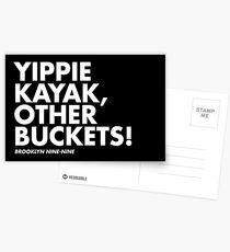 Yippie Kayak, Other Buckets! Postcards