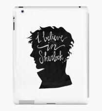 I Believe in Sherlock iPad Case/Skin