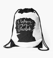 I Believe in Sherlock Drawstring Bag
