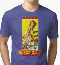 Attack of the 50ft. woman Tri-blend T-Shirt
