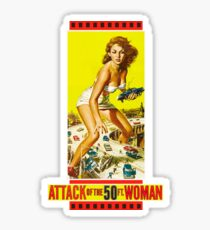 Attack of the 50ft. woman Sticker