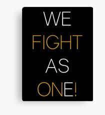 We Fight As One! CC Canvas Print