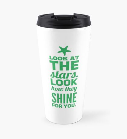 Your like a Star Travel Mug