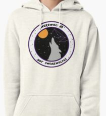 Werewolves Not Swearwolves Pullover Hoodie