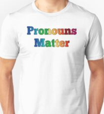 Pronouns Matter - Transgender Trans Equal Rights  Unisex T-Shirt