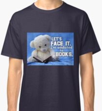 Addicted to Books Classic T-Shirt