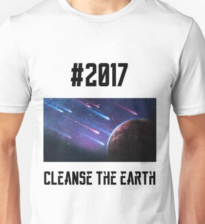 2017 - Cleanse the Earth 2 T-Shirt