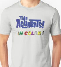 the aquabats! now in color! Unisex T-Shirt