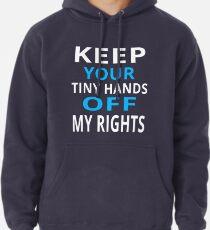 Sudadera con capucha Manten tus diminutas manos libres Derechos Feminismo Igualdad de género Anti Trump