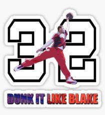 """""""Dunk It Like Blake"""" Sticker"""