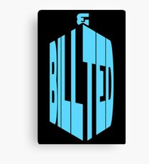 BILL AND TED - DOCTOR WHO Canvas Print