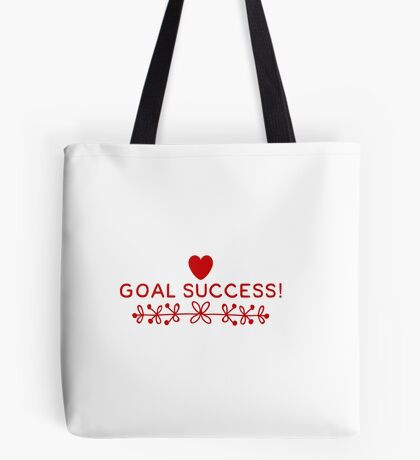 Goal Success  Tote Bag