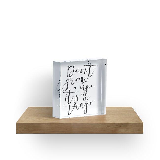 Bloques acrílicos «No crezca es una trampa IMPRIMIR el arte del ...