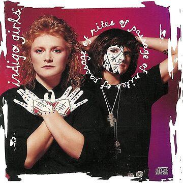 Indigo Girls Rites Passage 1992  by giseladiana