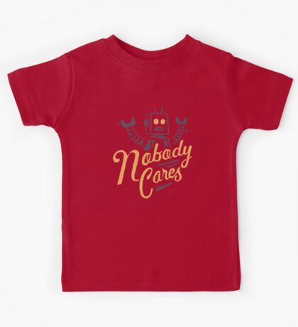 Nobody Cares Kids Clothes