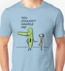 You Couldn't Handle Me Punny Graphic T Shirt Unisex T-Shirt