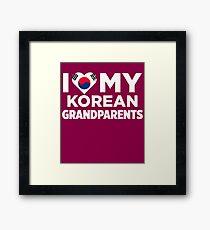 I Love My Korean Grandparents Framed Print