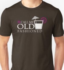 You Can Call Me Old Fashioned Sentence T-Shirt