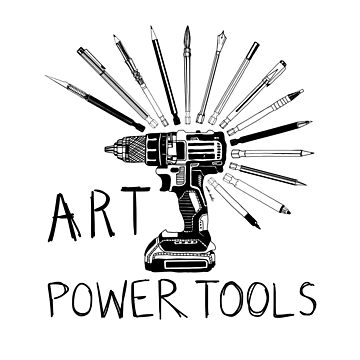 Art Power Tools by wontondoodles
