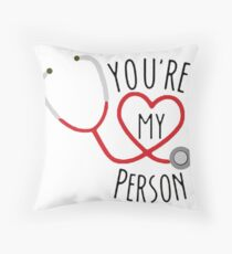 You're my person! Throw Pillow