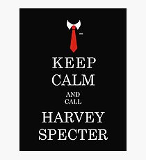 KEEP CALM AND CALL HARVEY SPECTER Photographic Print
