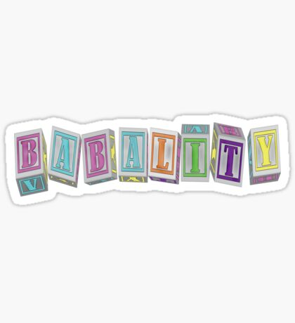Babality! Sticker