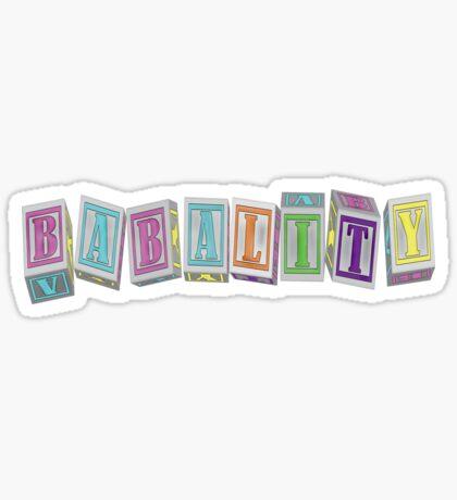 Babality! Sticker