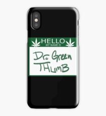 Dr. Green Thumb iPhone Case