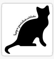 Pawsitive Catitude Sticker