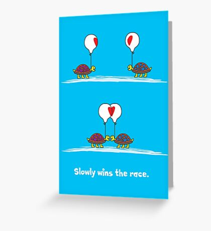 Slowly Wins the Race Greeting Card