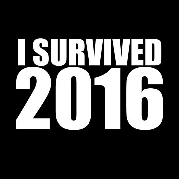 I SURVIVED 2016 by RoguePlanets
