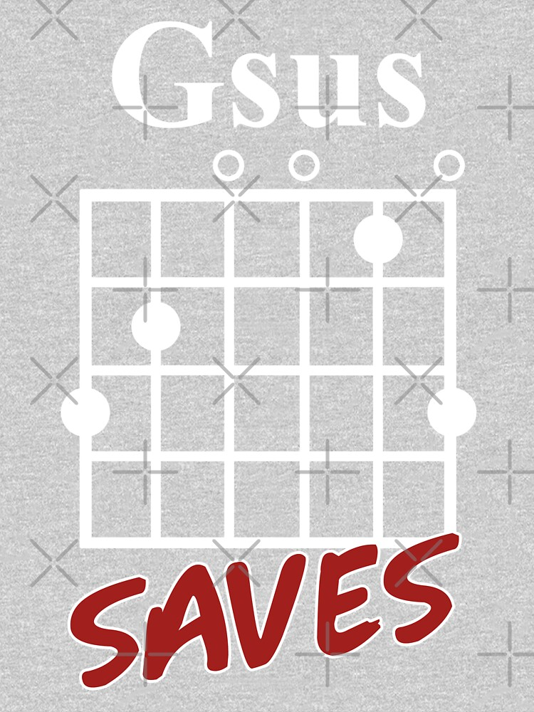 Gsus Saves Chord T Shirt Funny Guitar Lover Gift Womens Relaxed
