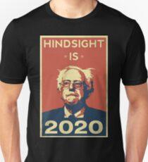 Hindsight is 20/20 Unisex T-Shirt