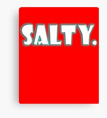 Salty Funny  Canvas Print