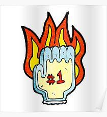 flaming foam hand Poster