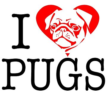 I love pugs - I heart pugs by LaCaDesigns