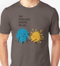 I'm Feeling Kinda Blue punny T Shirt Unisex T-Shirt