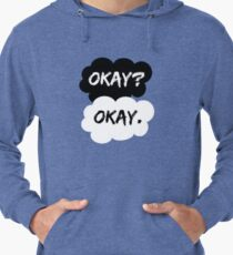 "The Fault In Our Stars ""Okay? Okay."" Lightweight Hoodie"