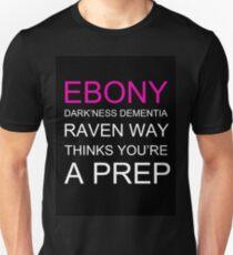 Ebony Dark'ness Dementia Raven Way Unisex T-Shirt
