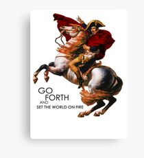 Go Forth and Conquer Canvas Print