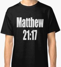 Matthew 21:17 Bible Quote Wrestling T Shirt Black White Mathew 21 17 Twenty One Seventeen Cute Funny Gift  Classic T-Shirt