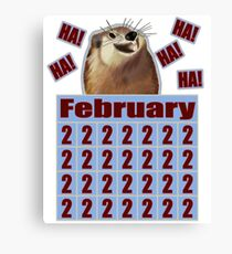 Groundhog Day Forever Canvas Print