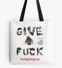 FUCKGIVING - A GNARLY ECO AND SOCIAL IMPACT MOVEMENT Tote Bag