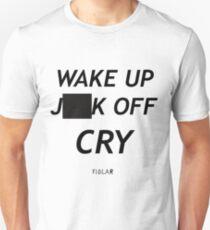 FIDLAR WAKE UP )(%*$ OFF CRY  Unisex T-Shirt