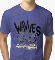 Wavves I Hated Wavves Before they were cool  Tri-blend T-Shirt