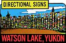 Yukon Territories Canada Watson Lake Directional Signs Vintage Travel Decal by hilda74