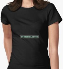 System Failure Womens Fitted T-Shirt